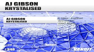 AJ Gibson - Krystalised (Extended Mix)