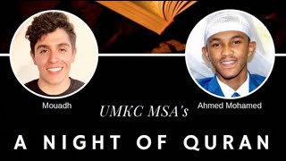 A Night of Quran - ft. Mouadh Ayachi and Ahmed Burhan Mohamed