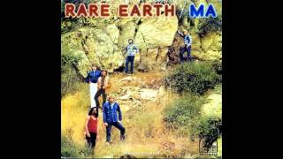RARE EARTH - ma... (Complete Length - HQ Audio)
