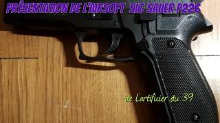 Présentation Du [SIG SAUER P226]