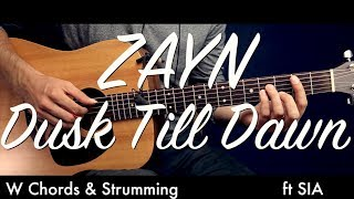 ZAYN - Dusk Till Dawn ft. Sia Guitar Tutorial Lesson /Guitar Cover How To play Dusk Till Dawn chords