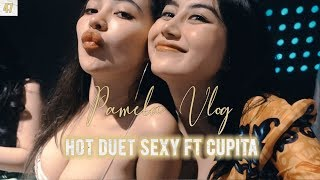 #PAMELAVLOG47 - HOT DUET SEXY FT CUPITA