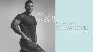 WORKOUT WITH MODELS /// Stevan Stevanović