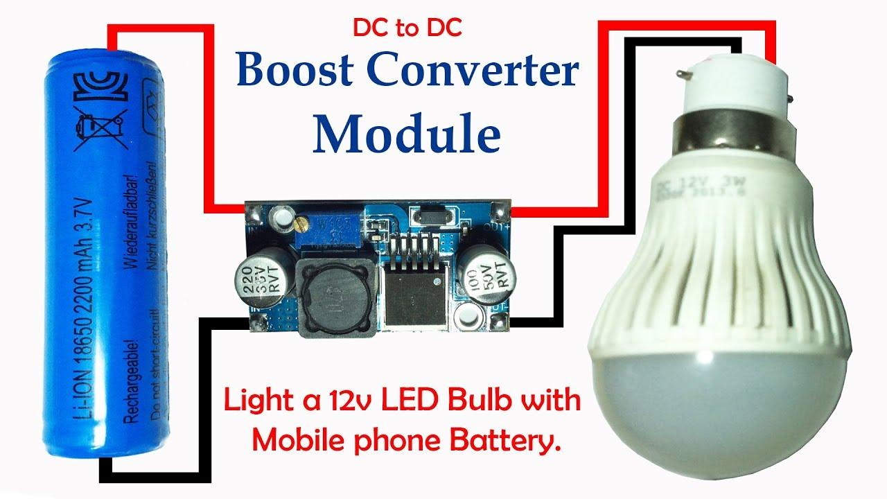 Light a 12v LED Bulb with 3 7v Mobile Phone Battery (Boost Converter Module)