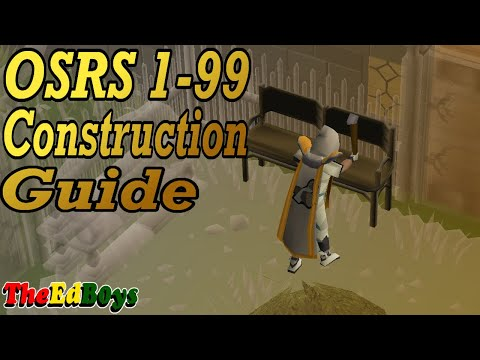 OSRS 1 99 Construction Guide