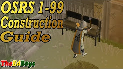 OSRS 1-99 Construction Guide | Updated Old School Runescape 99 Construction Guide