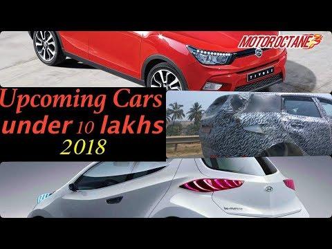 Upcoming Cars under Rs 10 lakhs in 2018   हिंदी   MotorOctane