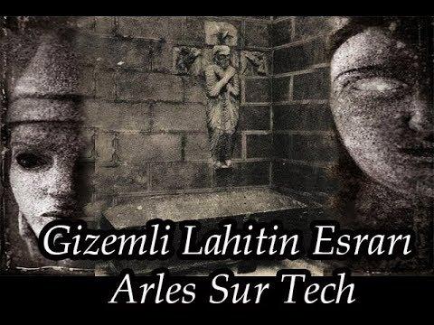 Gizemli Lahitinin Esrarı    Arles Sur Tech