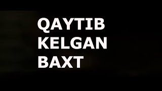 QAYTIB BERILGAN BAXT 1 -QISM