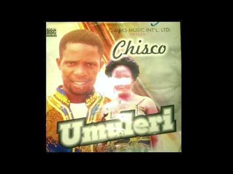 Chisco Umuleri - Kedu Ihe Mga Emere Nne m - Igbo Highlife Music 2017