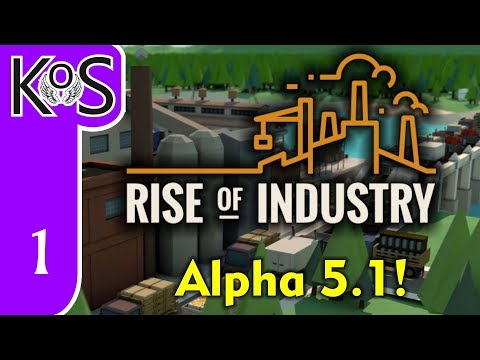 Rise of Industry Veteran Ep 1: Update 5.1!!! HARDMODE ENGAGED! - Alpha 5.1 - Let's Play, Gameplay