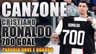 CANZONE CRISTIANO RONALDO (700 goal) ⚽ [ Parodia Benji & Fede - Dove E Quando ]