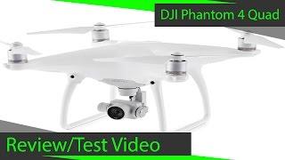 DJI Phantom 4 Quadcopter Review/Test