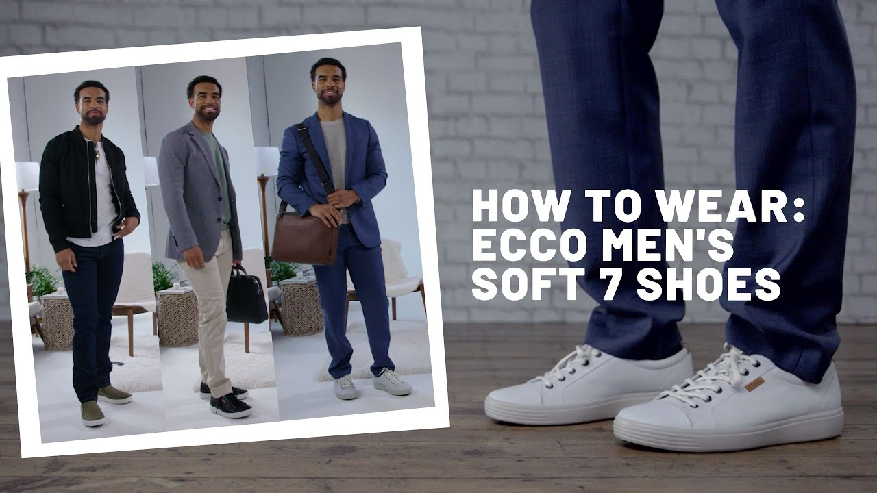 How to Wear | ECCO Men's Soft 7 Shoes