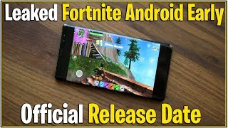 *NEW* Fortnite: LEAKED GET FORTNITE ANDROID 30 DAYS EARLY! | (Official Release Date)