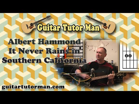 It Never Rains In Southern California - Albert Hammond - Acoustic Guitar Lesson (easy)
