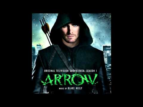 03  City In Ruin - Arrow: Season 1 [Soundtrack] - Blake Neely