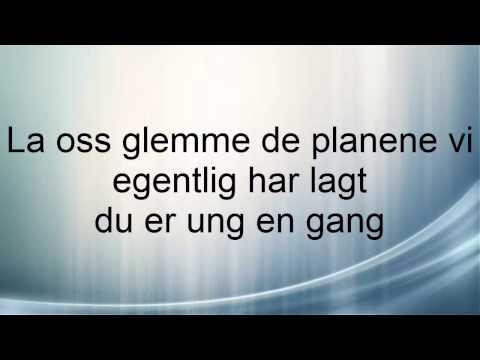 Innertier - Du Er Ung (feat. Thomas Gregersen) (LYRICS)