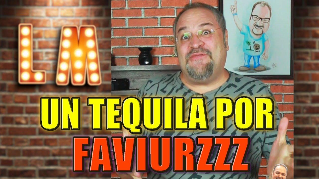 LALO MANZANO - Chiste - Un Tequila por faviurzzz