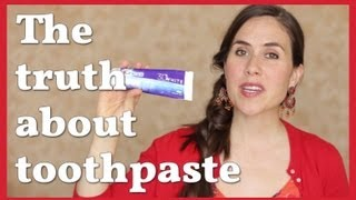 What everyone should know about toothpaste