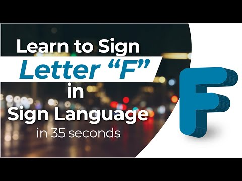 "How To Sign The Letter ""F"" In Sign Language?"