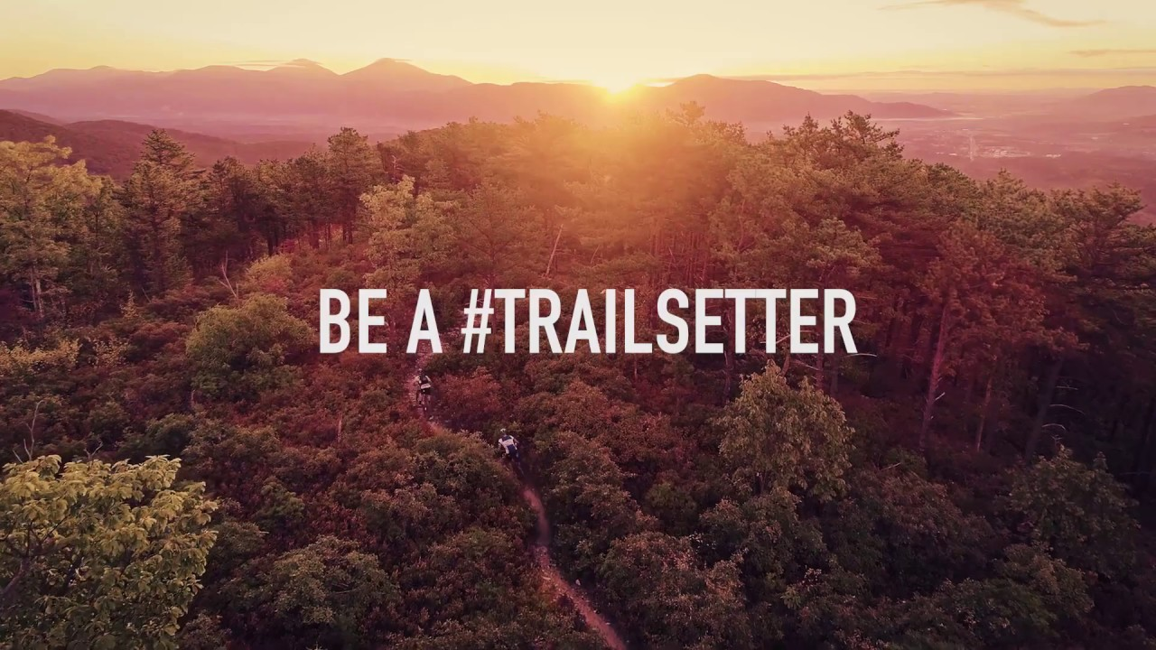 Be A Trailsetter in Virginia's Blue Ridge (30 Seconds)