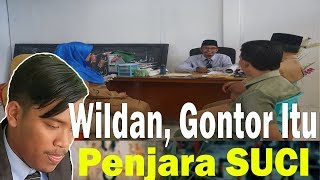 Download Video WILDAN GONTOR ITU PENJARA SUCI....!? MP3 3GP MP4