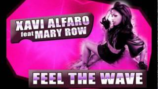 Xavi Alfaro feat. Mary Row - Feel The Wave