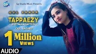 Gul panra Pashto new song 2019 | Tappaezy | Gul Bashre Rasha | Pashto song | Tappy pashto mp3 songs