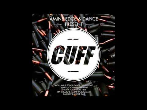 Amine Edge & DANCE - Halfway Crooks (Original Mix) [CUFF] Official