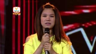 The Voice Cambodia - សន ស្រីពៅ - ឆ្កួតព្រោះស្នេហ៍បង - 17 Aug 2014