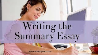 How to Write a Summary Essay