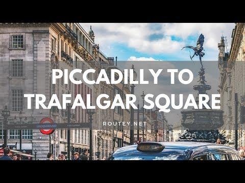 Piccadilly to Trafalgar square walk - walking tour of Piccadilly circus to Trafalgar square