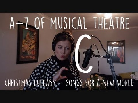 AZ of Musical Theatre  Christmas Lulla  Songs for a New World