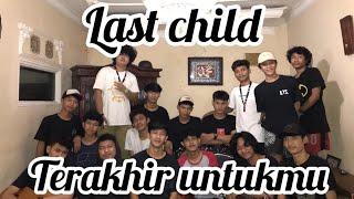Terakhir Untukmu - Last Child ( Scalavacoustic Cover )