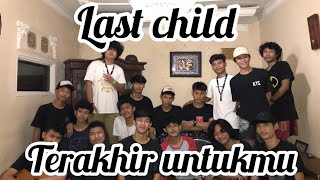 Download Terakhir Untukmu - Last Child ( Scalavacoustic Cover )