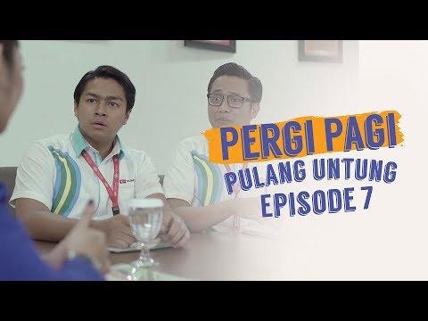 Pergi Pagi Pulang Untung | Episode 7 - Gara-Gara Nadia