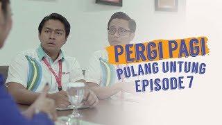 Thumbnail of Pergi Pagi Pulang Untung   Episode 7 – Gara-Gara Nadia
