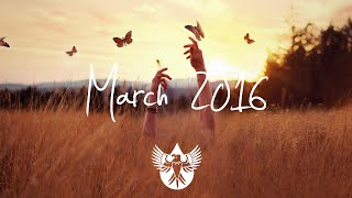 Indie/Rock/Alternative Compilation - March 2016 (1-Hour Playlist)