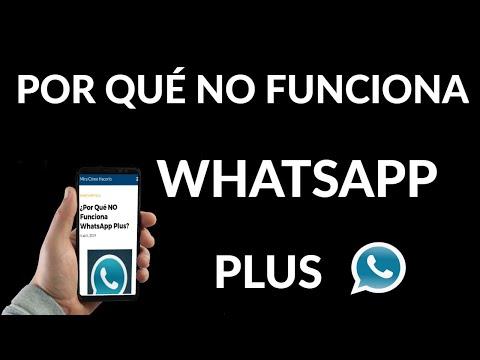 Por Qué NO Funciona WhatsApp Plus