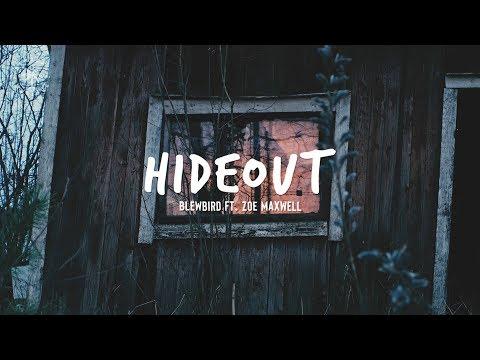 Blewbird ft. Zoe Maxwell - Hideout (Lyrics)