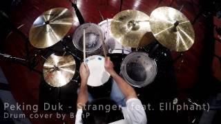 Peking Duk - Stranger (feat. Elliphant) - Drum Cover by BenP