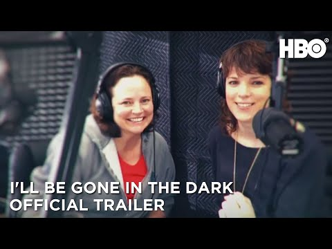 I'll Be Gone In the Dark (2020): Official Trailer | HBO