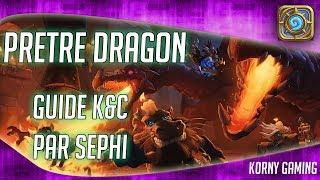 Hearthstone Guide - Prêtre Dragon Kobolds & Catacombes