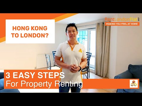 Moving To London From Hong Kong? 3 Easy Steps For Property Renting | RentLondonFlat.com