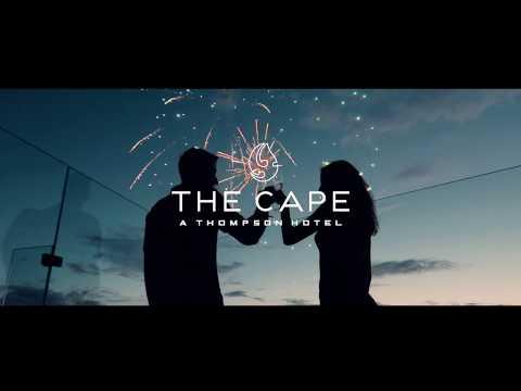 The Cape, a Thompson Hotel - (A Sam Kolder Production)