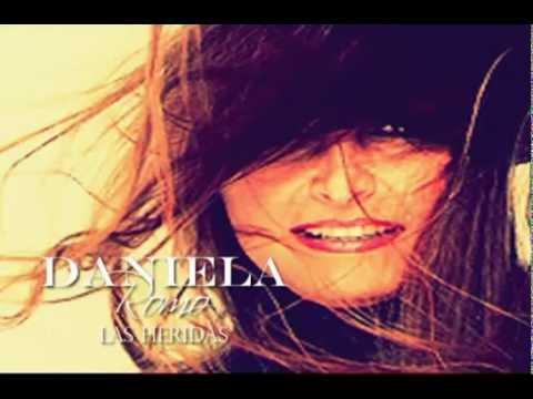 Daniela Romo - Las heridas