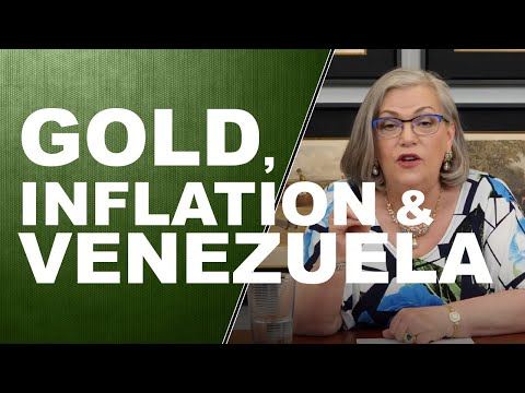 GOLD, INFLATION & VENEZUELA…Q&A WITH LYNETTE ZANG
