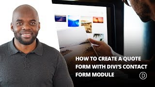 How to Create a Quote Form With Divi's Contact Form Module