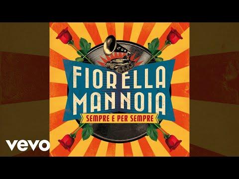 Fiorella Mannoia - Sempre e per sempre - Sanremo 2017 (Audio)